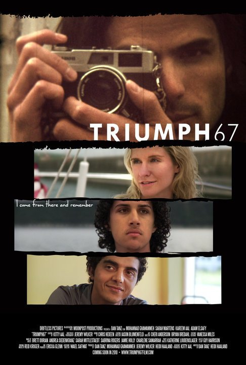 TRIUMPH67 will premiere Friday, April 15, 2011 at the St. Anthony Main Theatre.